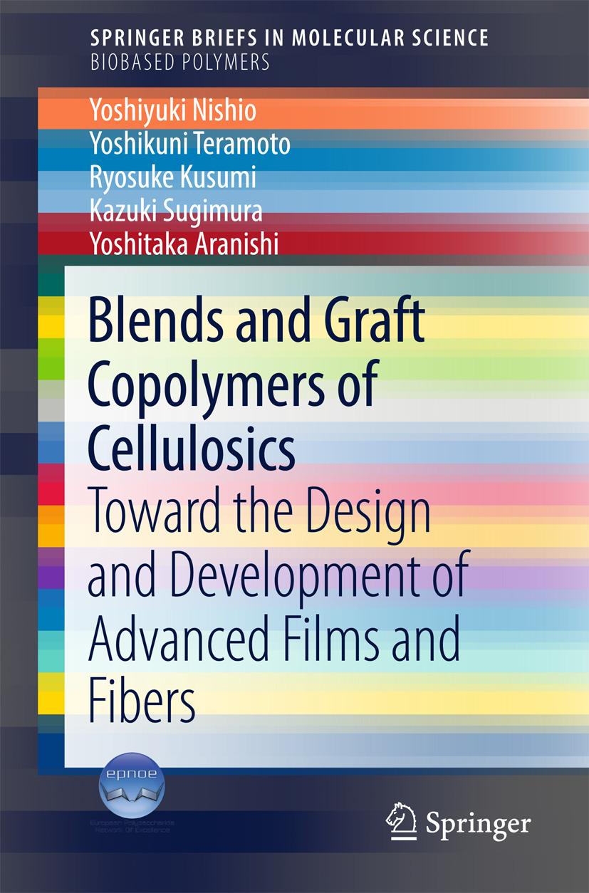 Aranishi, Yoshitaka - Blends and Graft Copolymers of Cellulosics, ebook