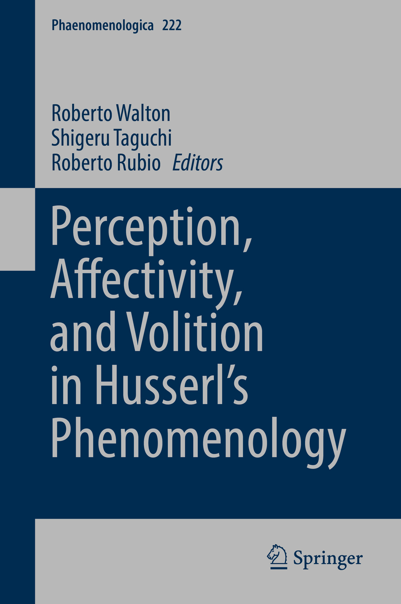 Rubio, Roberto - Perception, Affectivity, and Volition in Husserl's Phenomenology, ebook