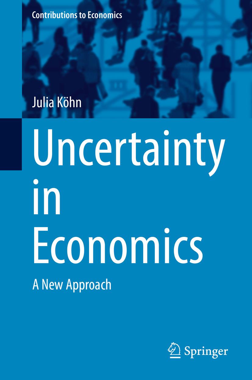 Köhn, Julia - Uncertainty in Economics, ebook