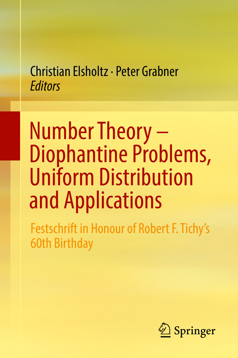 Elsholtz, Christian - Number Theory – Diophantine Problems, Uniform Distribution and Applications, ebook