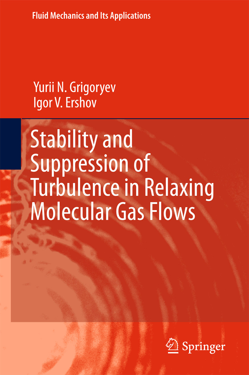 Ershov, Igor V. - Stability and Suppression of Turbulence in Relaxing Molecular Gas Flows, ebook