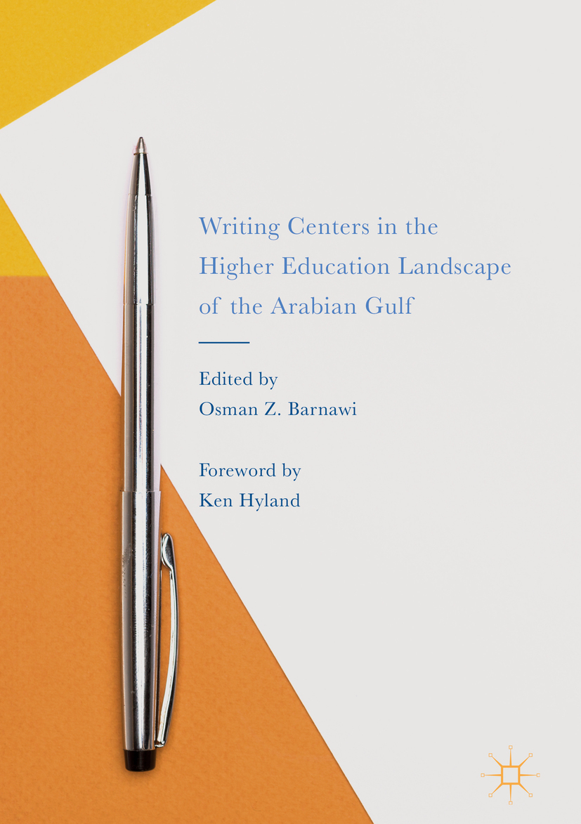 Barnawi, Osman Z. - Writing Centers in the Higher Education Landscape of the Arabian Gulf, ebook