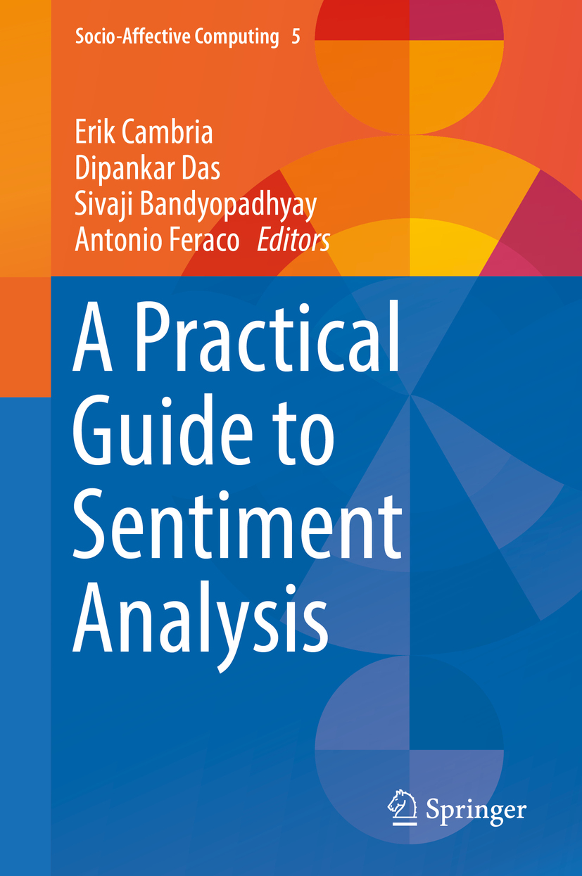 Bandyopadhyay, Sivaji - A Practical Guide to Sentiment Analysis, ebook