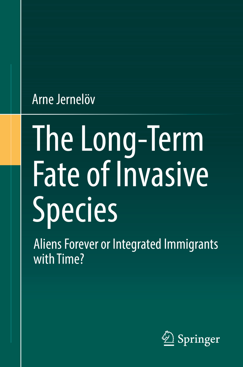 Jernelöv, Arne - The Long-Term Fate of Invasive Species, ebook