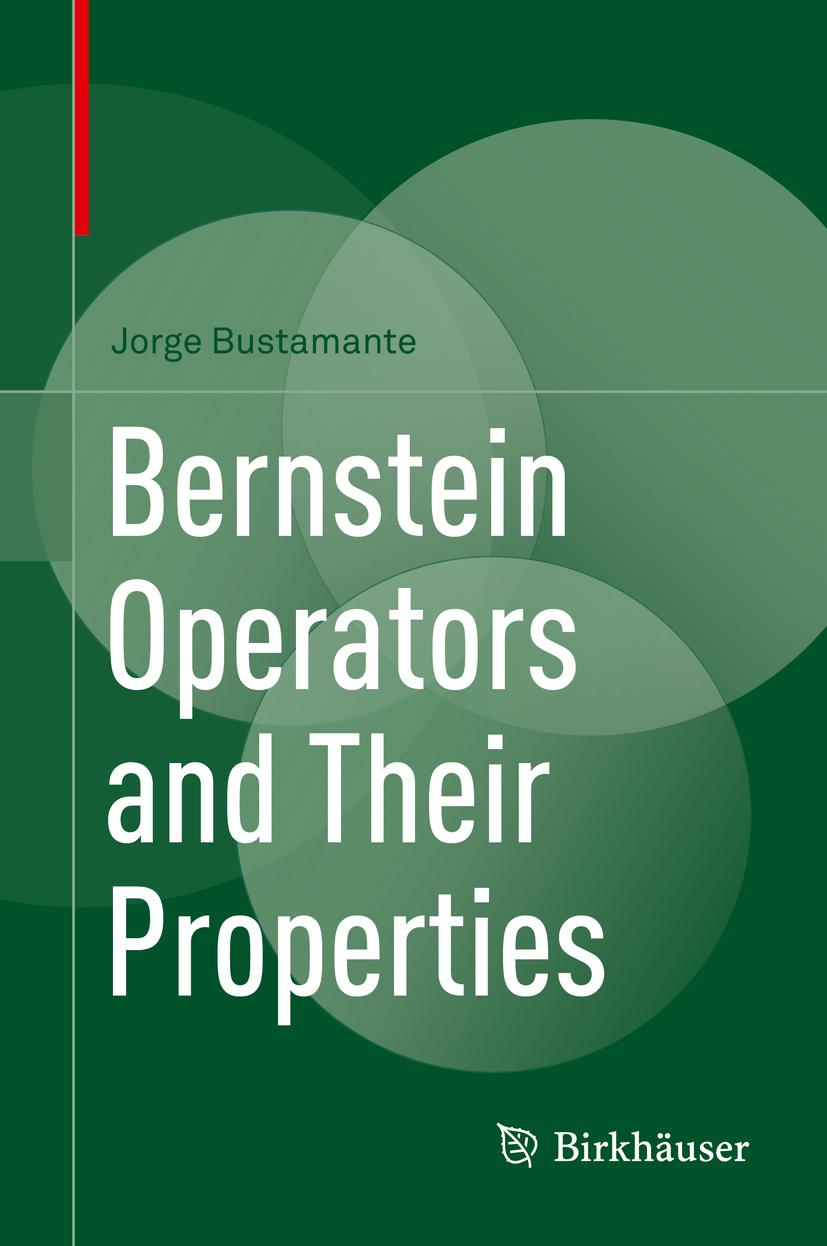 Bustamante, Jorge - Bernstein Operators and Their Properties, e-bok