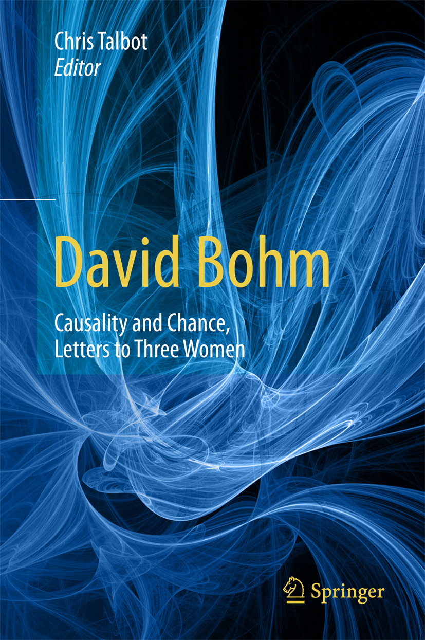 Talbot, Chris - David Bohm: Causality and Chance, Letters to Three Women, ebook