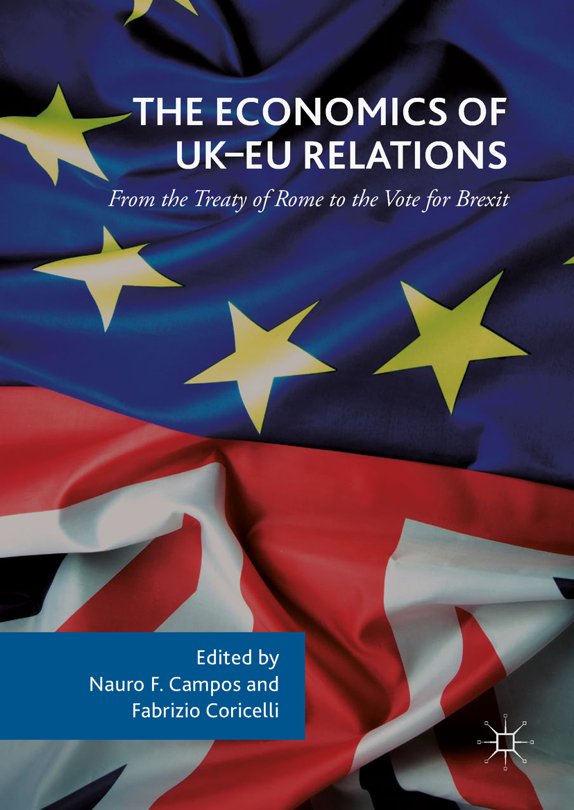 Campos, Nauro F. - The Economics of UK-EU Relations, ebook