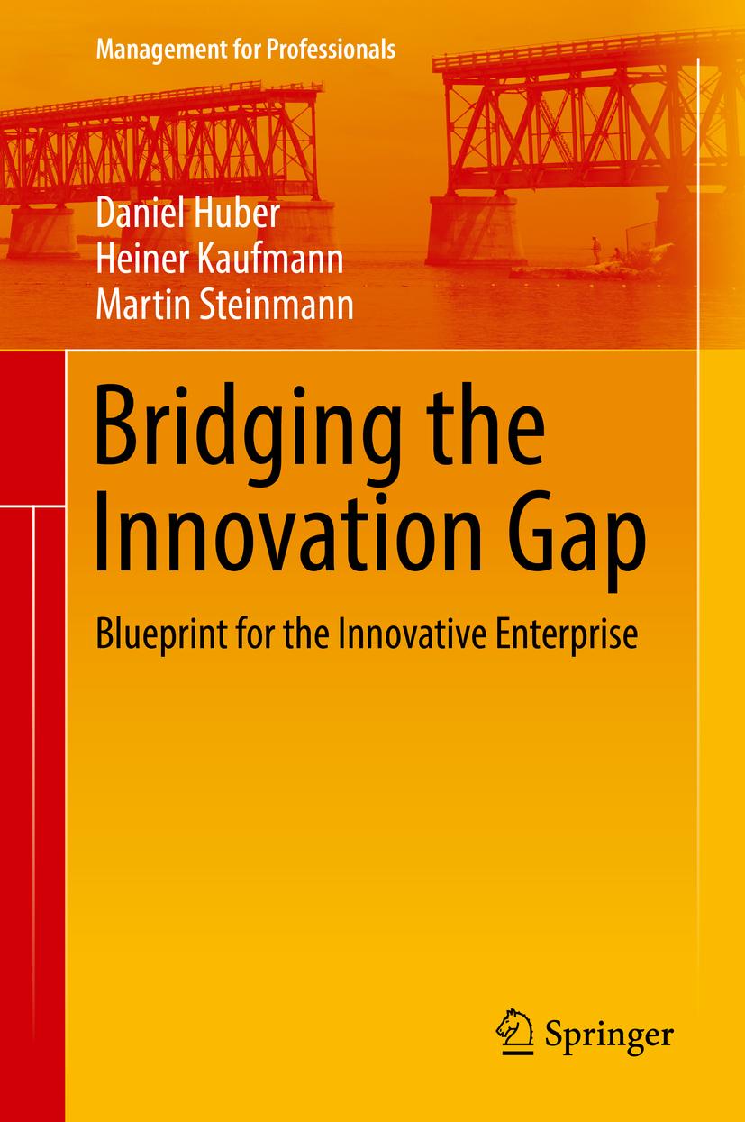 Huber, Daniel - Bridging the Innovation Gap, ebook