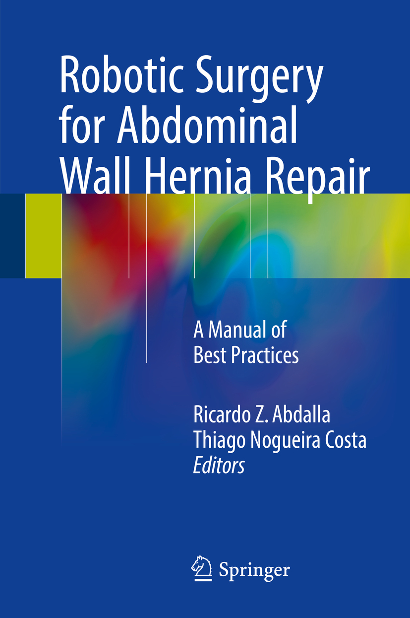 Abdalla, Ricardo Z. - Robotic Surgery for Abdominal Wall Hernia Repair, ebook
