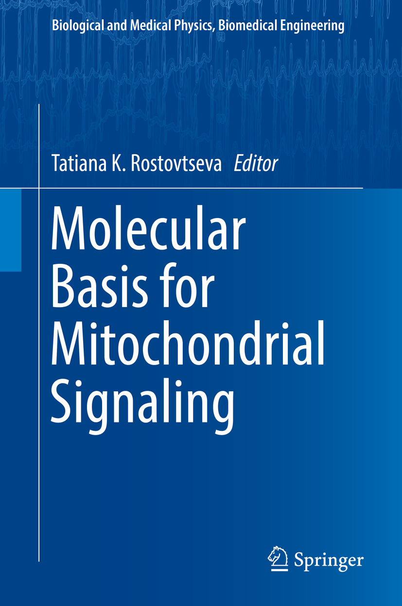 Rostovtseva, Tatiana K. - Molecular Basis for Mitochondrial Signaling, ebook