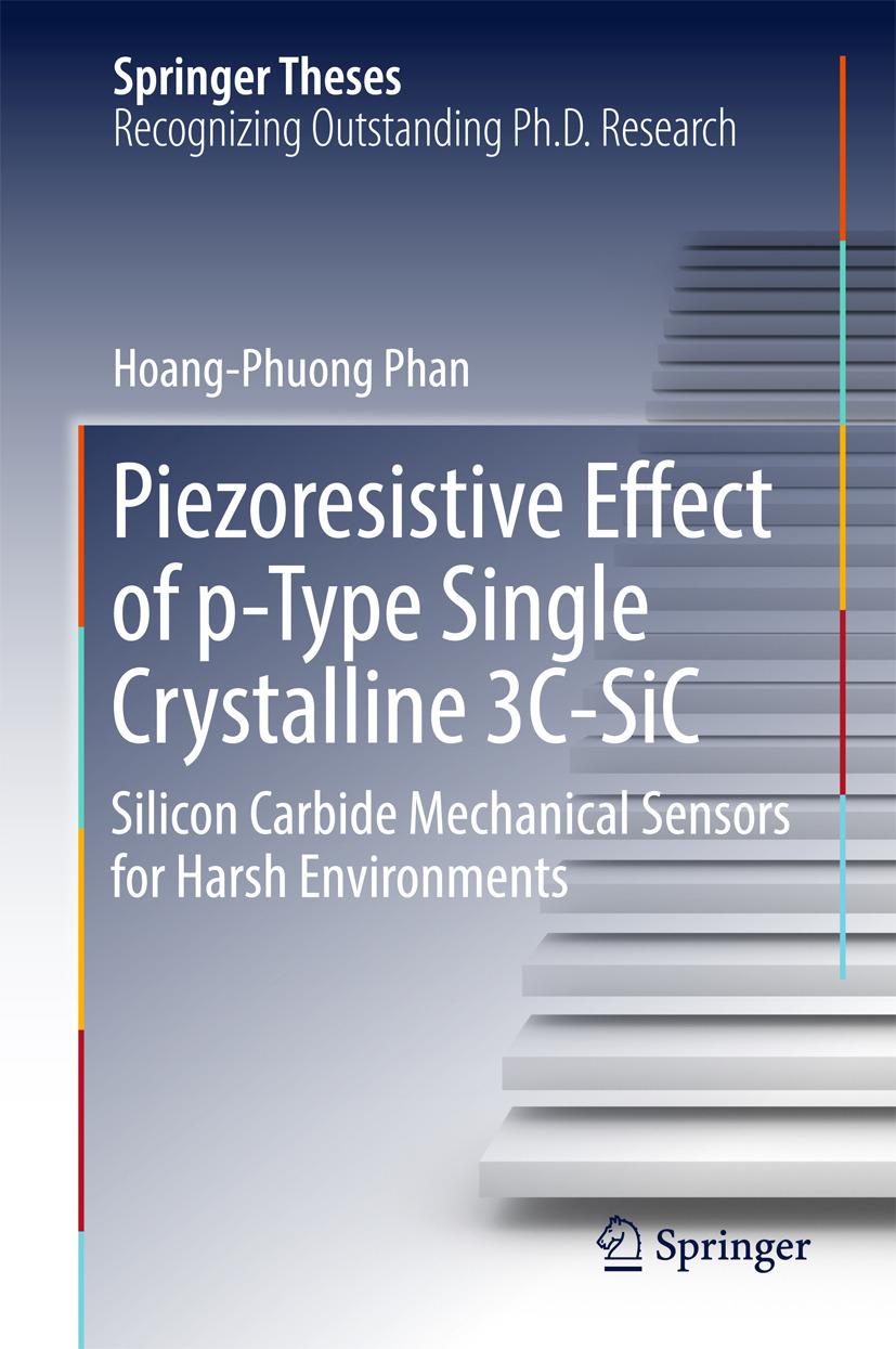 Phan, Hoang-Phuong - Piezoresistive Effect of p-Type Single Crystalline 3C-SiC, ebook