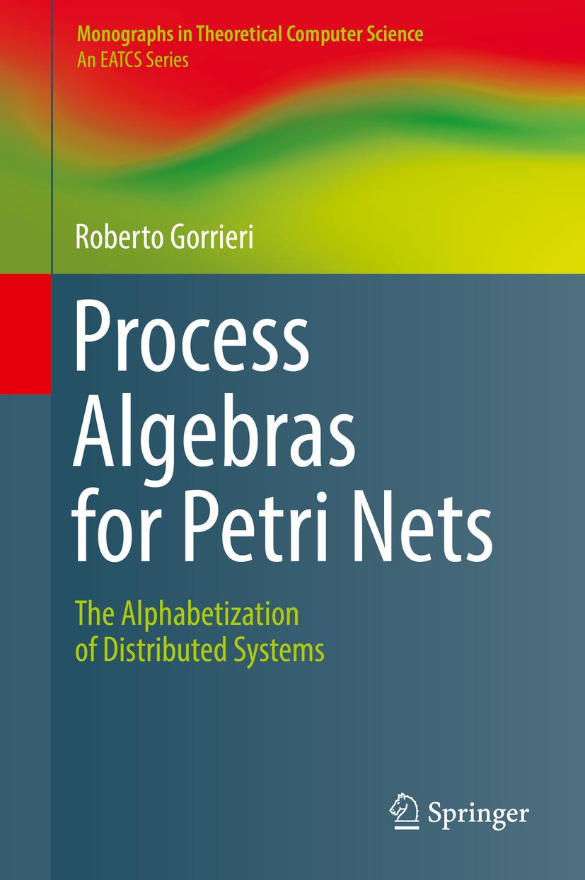 Gorrieri, Roberto - Process Algebras for Petri Nets, ebook