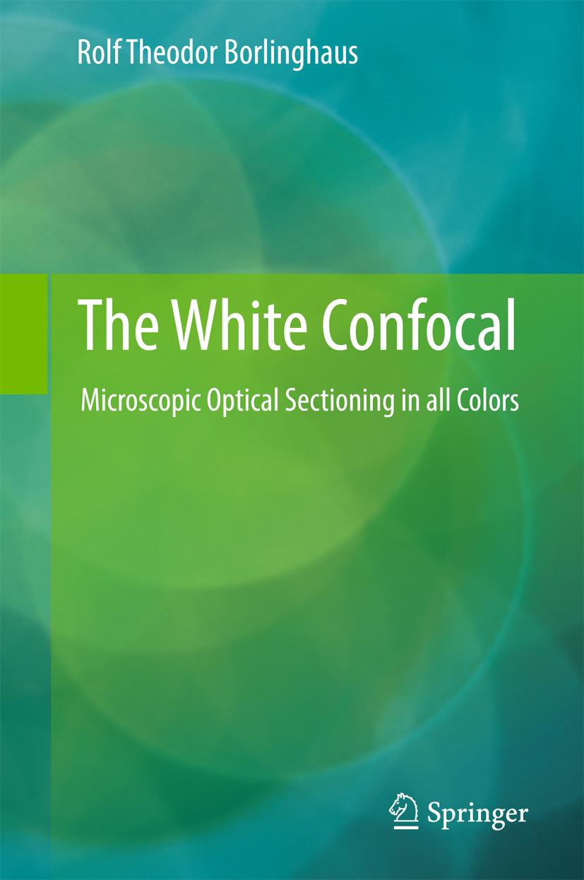 Borlinghaus, Rolf Theodor - The White Confocal, ebook