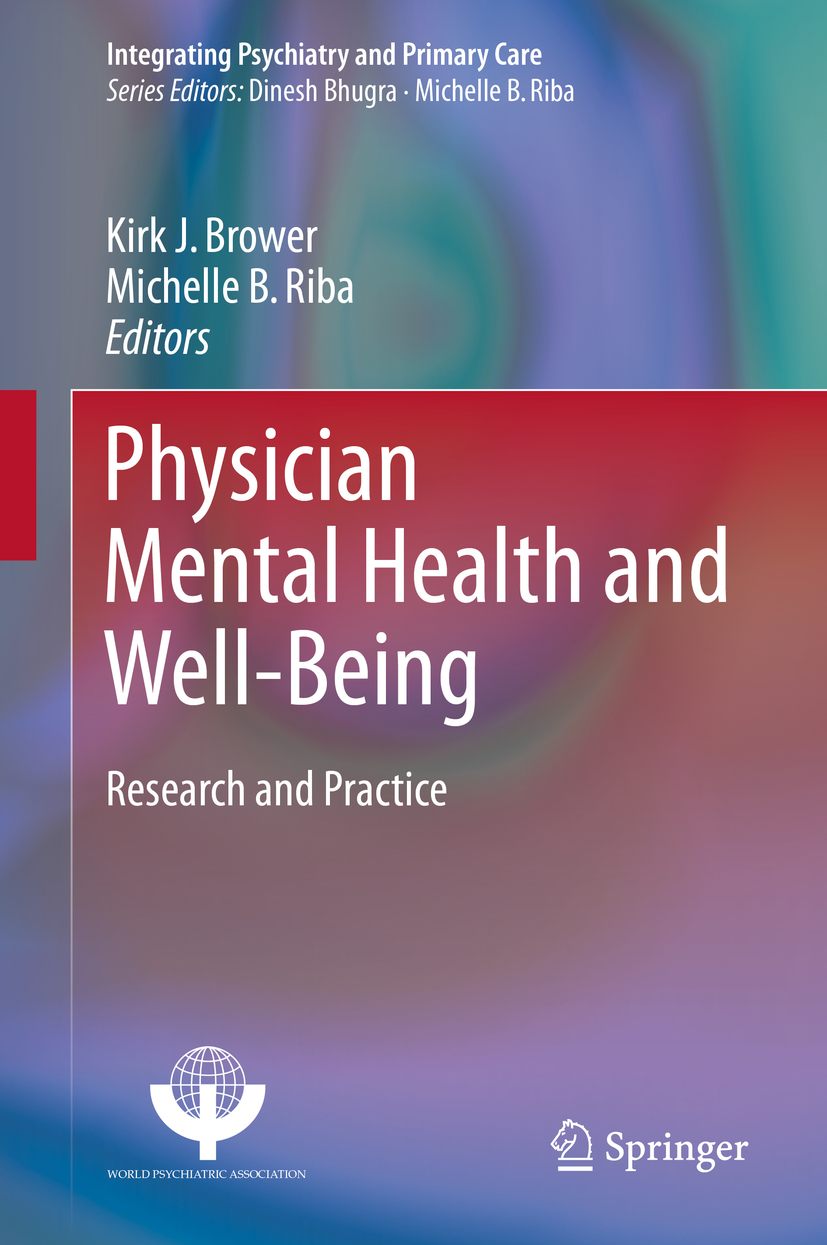 Brower, Kirk J. - Physician Mental Health and Well-Being, e-kirja