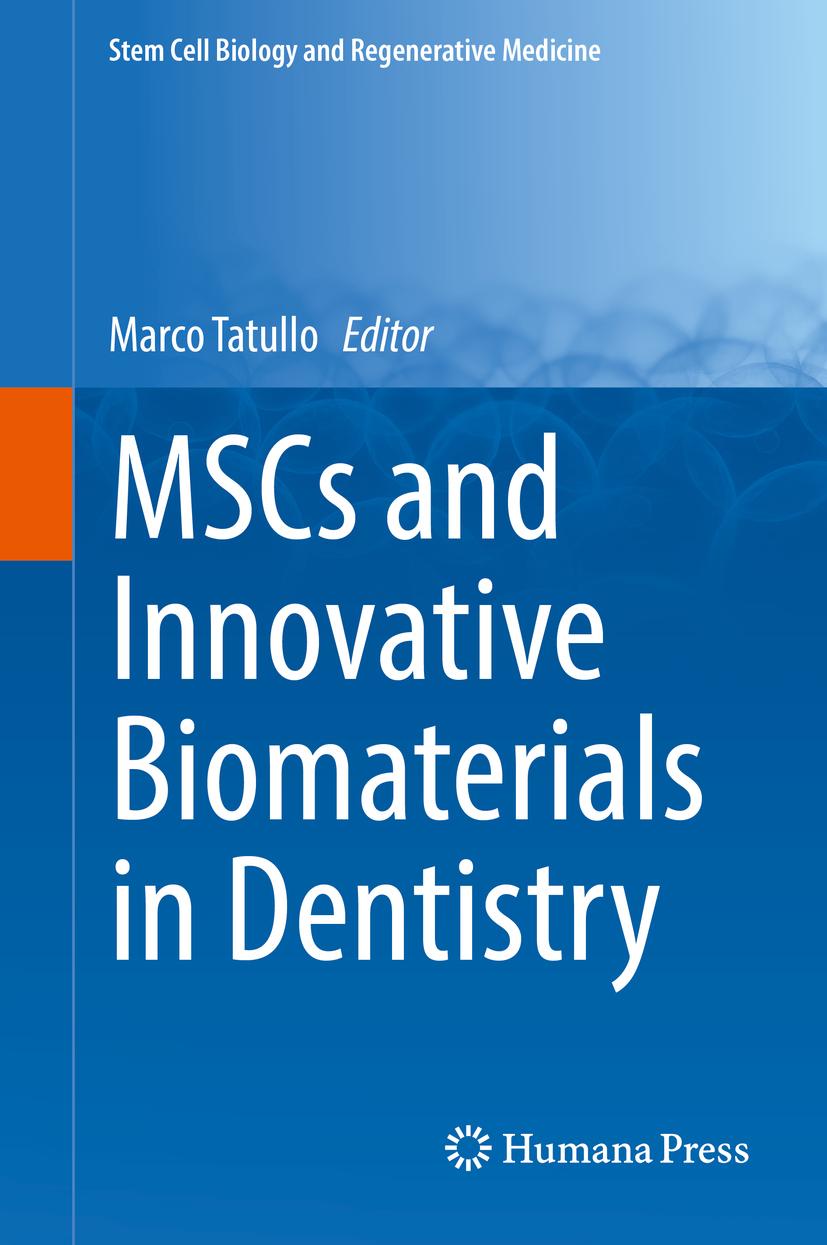 Tatullo, Marco - MSCs and Innovative Biomaterials in Dentistry, ebook