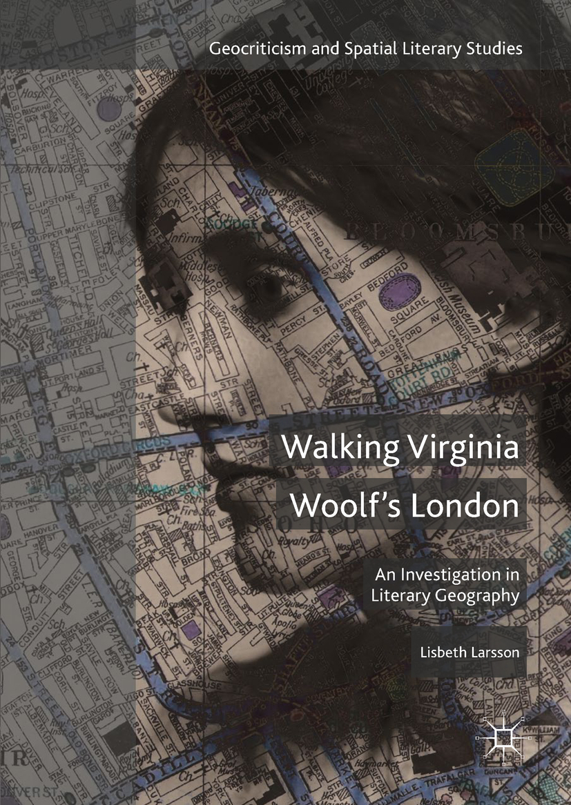 Larsson, Lisbeth - Walking Virginia Woolf's London, ebook