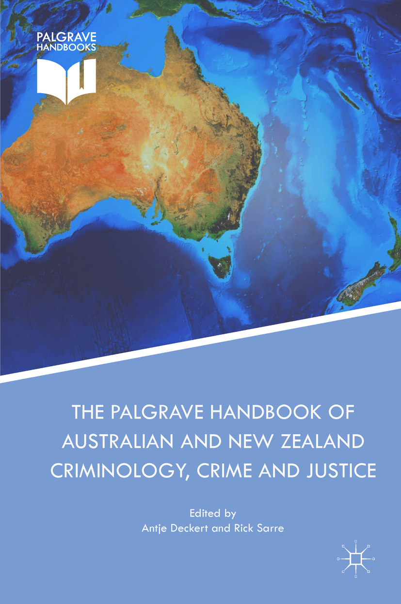 Deckert, Antje - The Palgrave Handbook of Australian and New Zealand Criminology, Crime and Justice, ebook