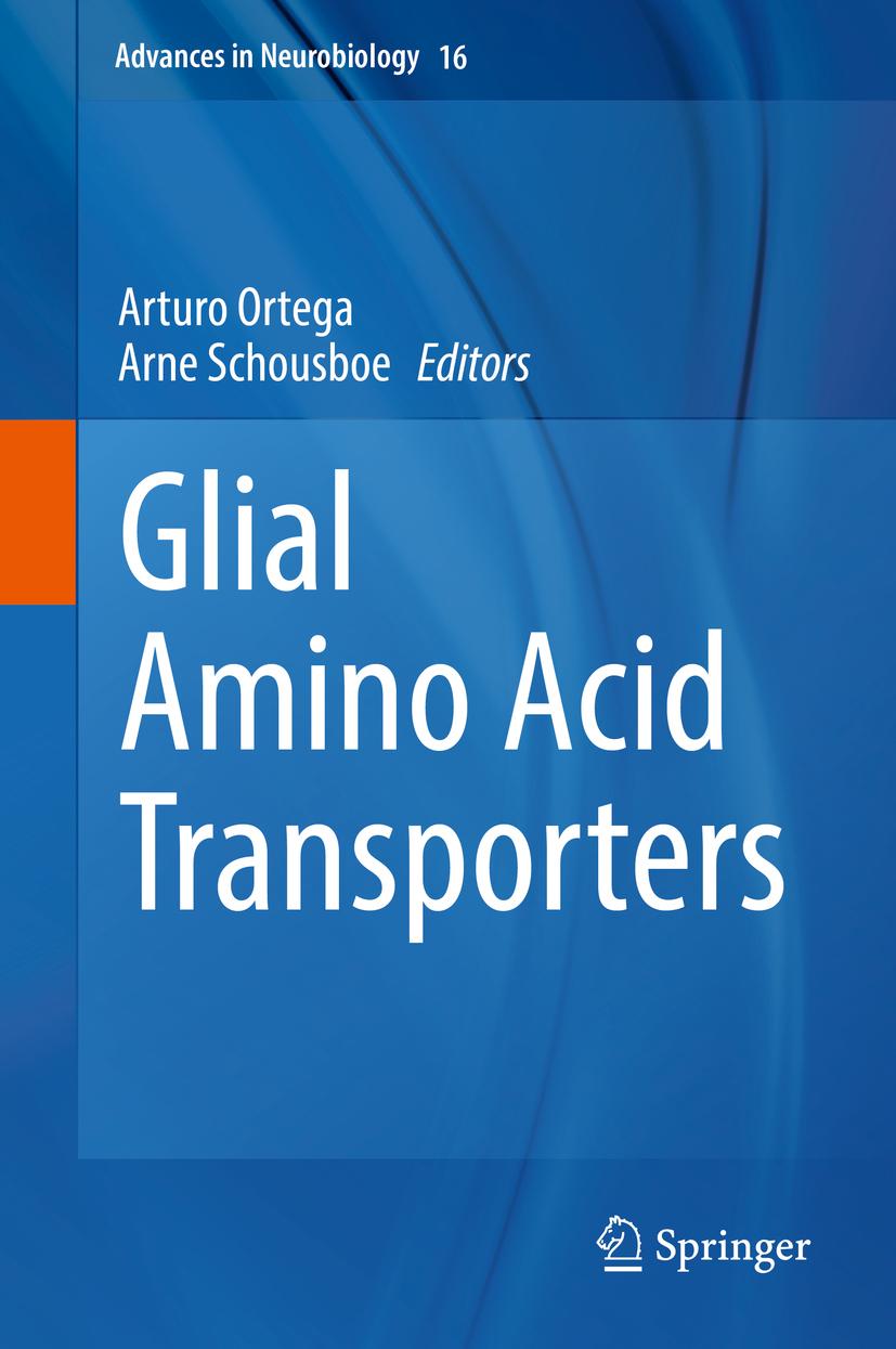 Ortega, Arturo - Glial Amino Acid Transporters, e-bok