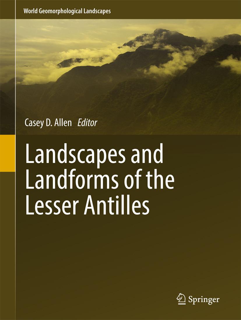 Allen, Casey D. - Landscapes and Landforms of the Lesser Antilles, ebook