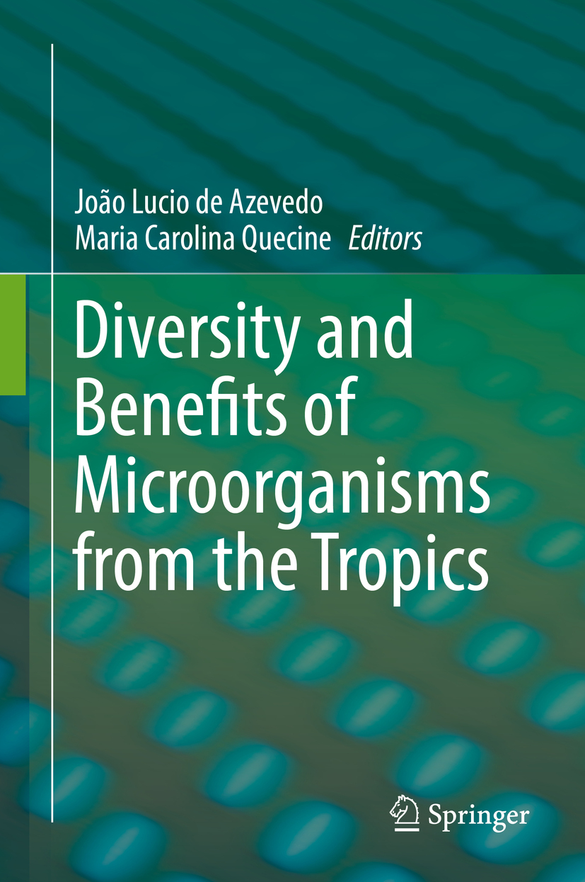 Azevedo, João Lucio de - Diversity and Benefits of Microorganisms from the Tropics, ebook
