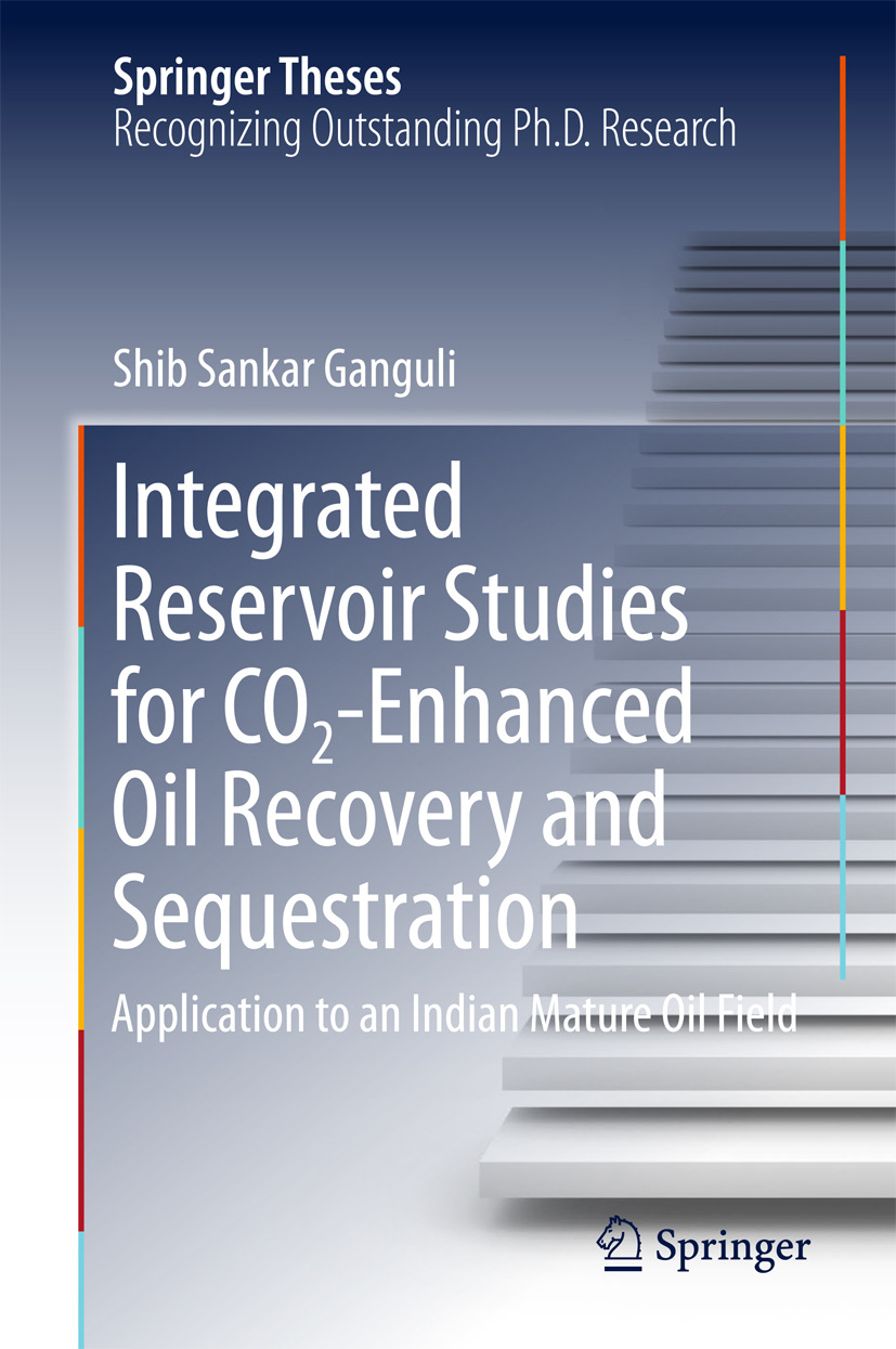 Ganguli, Shib Sankar - Integrated Reservoir Studies for CO2-Enhanced Oil Recovery and Sequestration, ebook