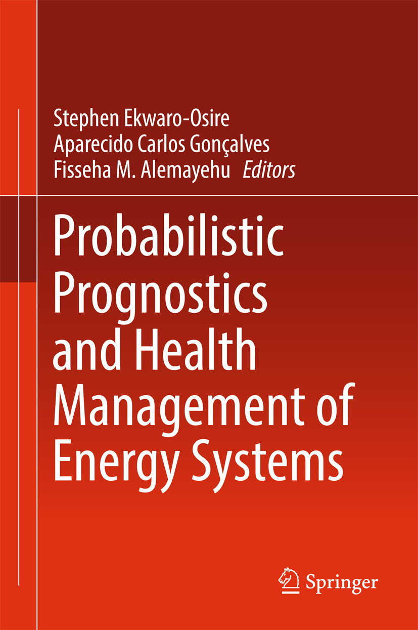 Alemayehu, Fisseha M. - Probabilistic Prognostics and Health Management of Energy Systems, ebook