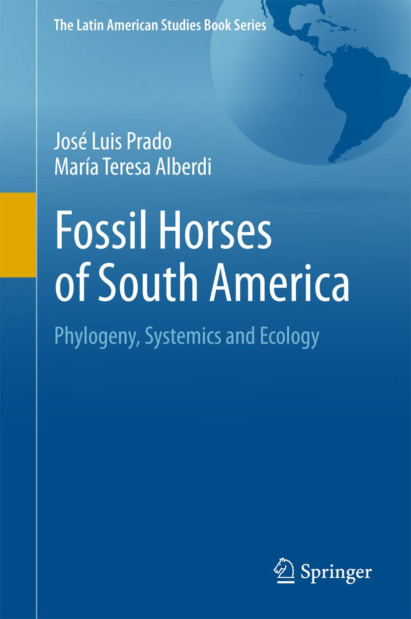 Alberdi, María Teresa - Fossil Horses of South America, ebook