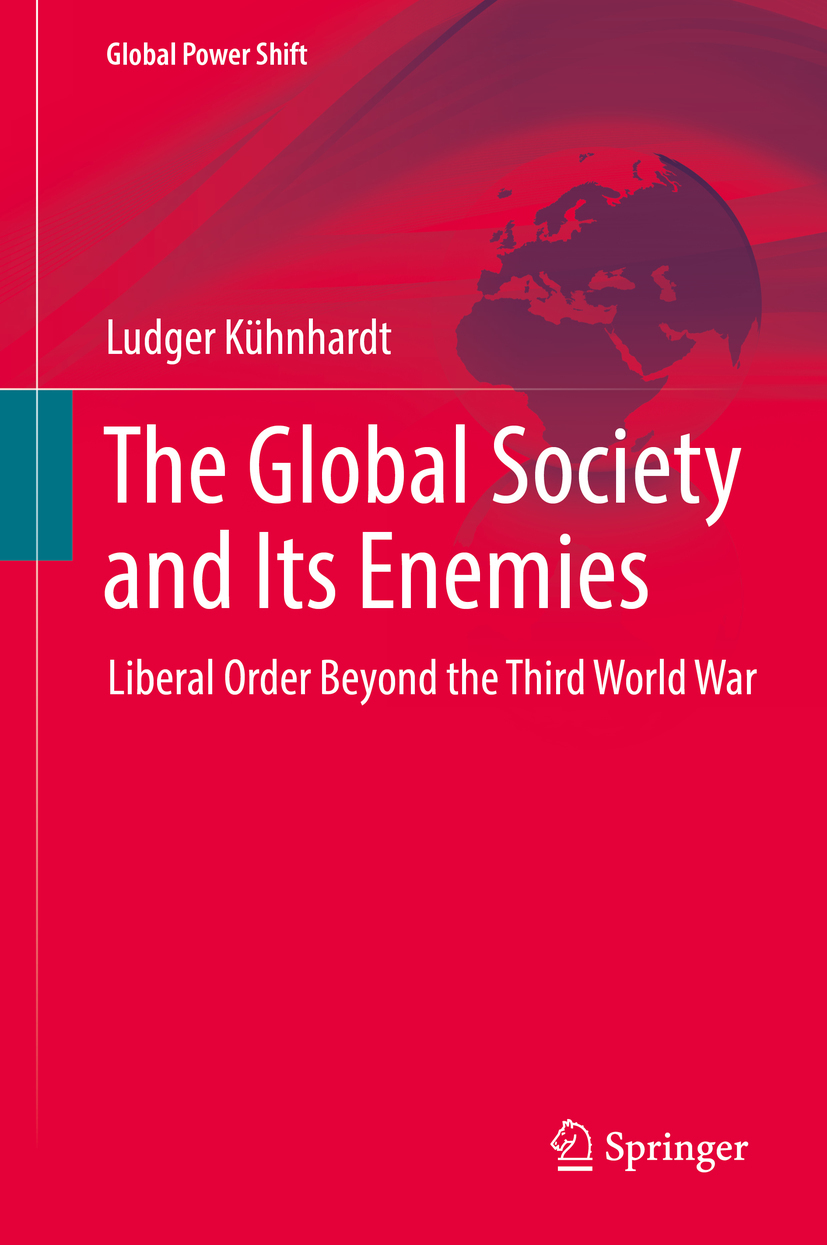 Kühnhardt, Ludger - The Global Society and Its Enemies, ebook