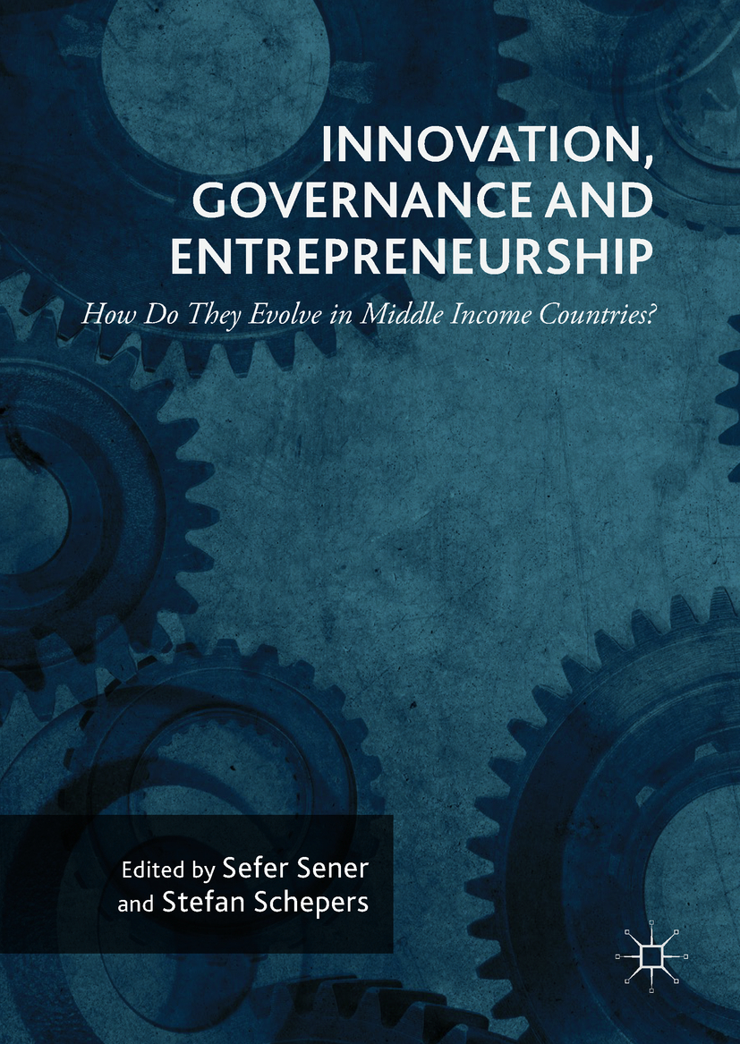 Schepers, Stefan - Innovation, Governance and Entrepreneurship: How Do They Evolve in Middle Income Countries?, ebook