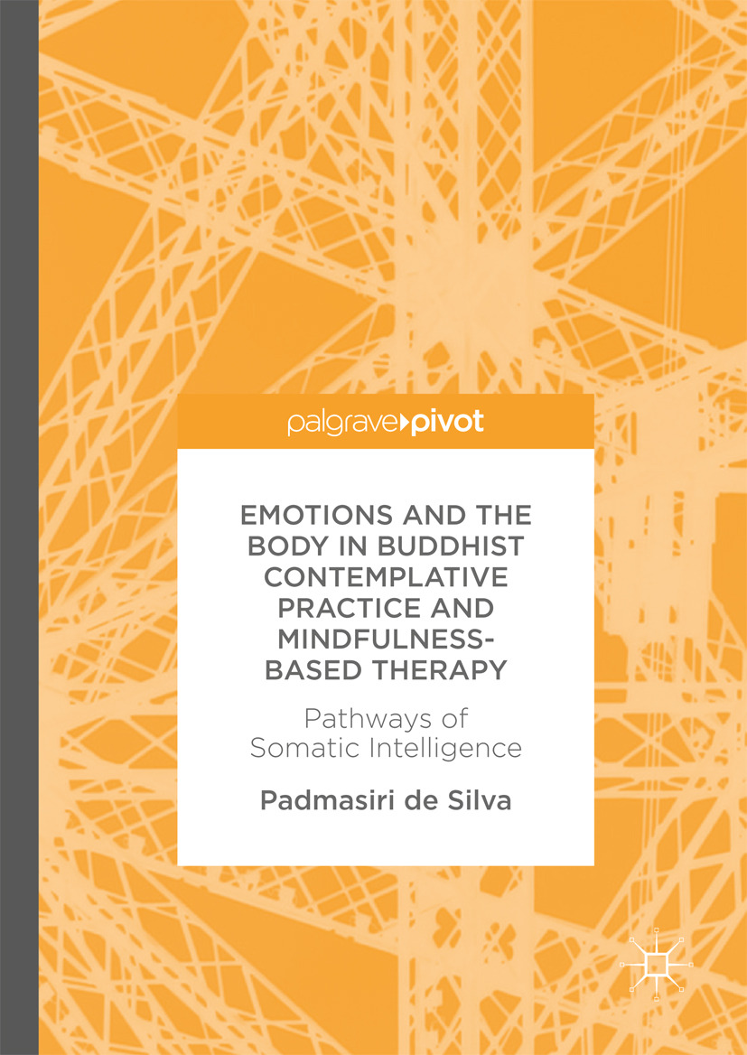 Silva, Padmasiri de - Emotions and The Body in Buddhist Contemplative Practice and Mindfulness-Based Therapy, ebook
