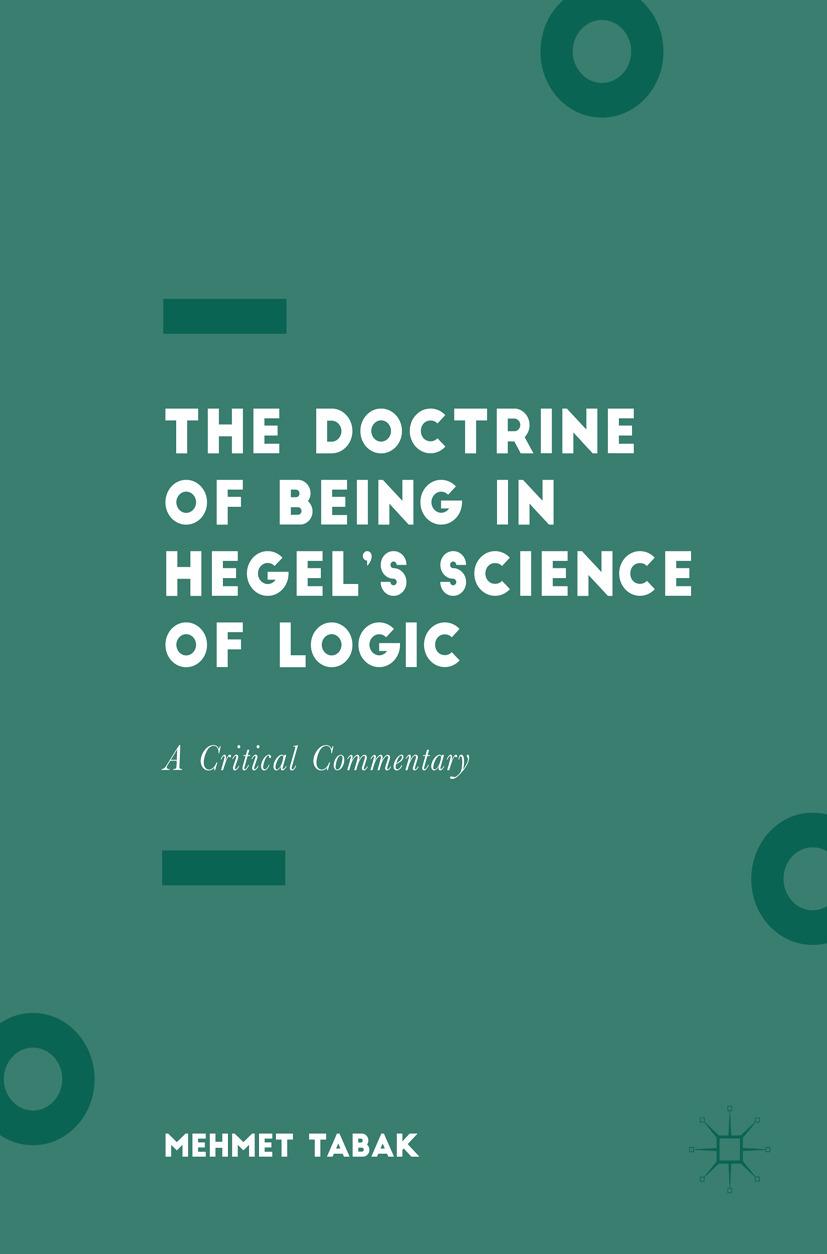 Tabak, Mehmet - The Doctrine of Being in Hegel's Science of Logic, ebook