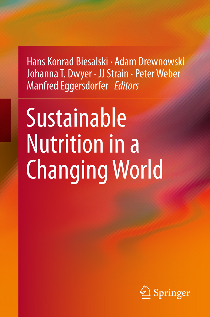 Biesalski, Hans Konrad - Sustainable Nutrition in a Changing World, ebook