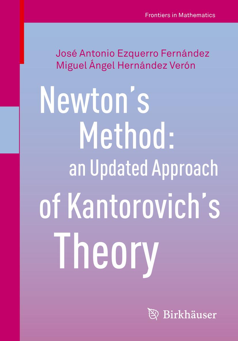 Fernández, José Antonio Ezquerro - Newton's Method: an Updated Approach of Kantorovich's Theory, ebook