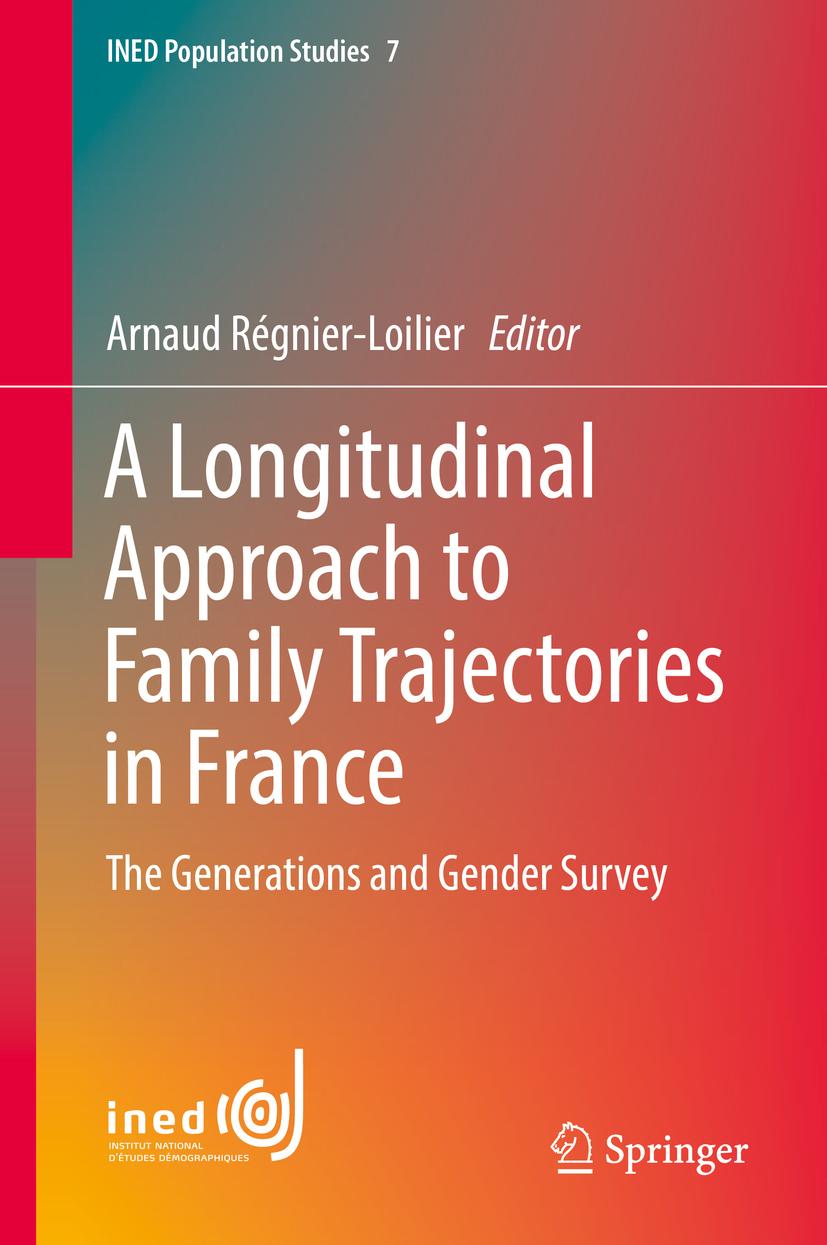 Régnier-Loilier, Arnaud - A Longitudinal Approach to Family Trajectories in France, e-kirja