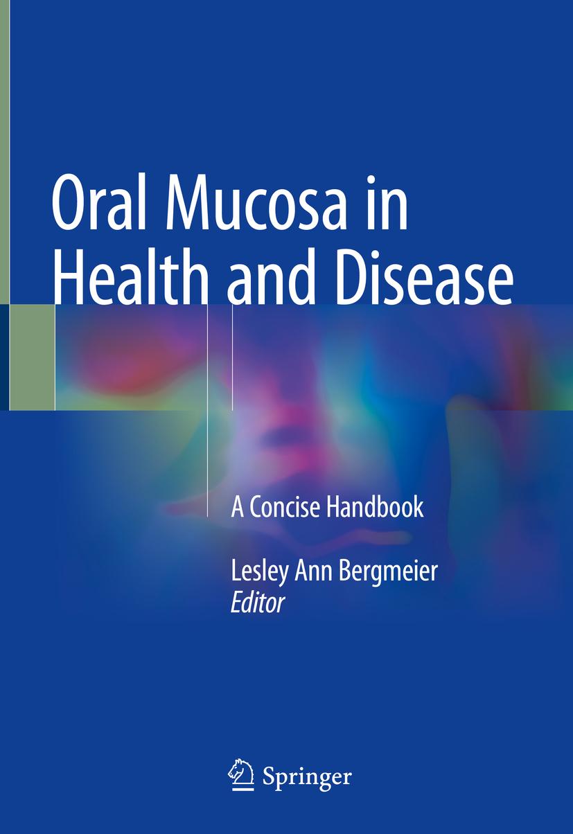 Bergmeier, Lesley Ann - Oral Mucosa in Health and Disease, ebook