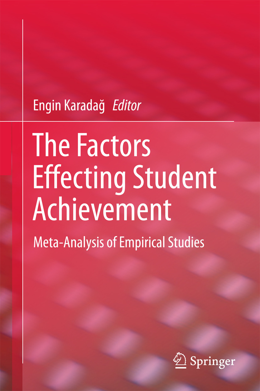 Karadag, Engin - The Factors Effecting Student Achievement, ebook