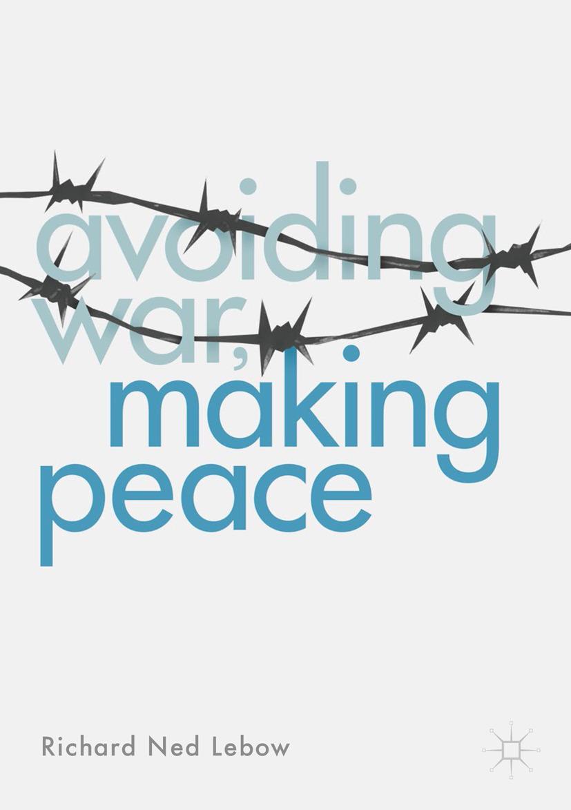 Lebow, Richard Ned - Avoiding War, Making Peace, ebook