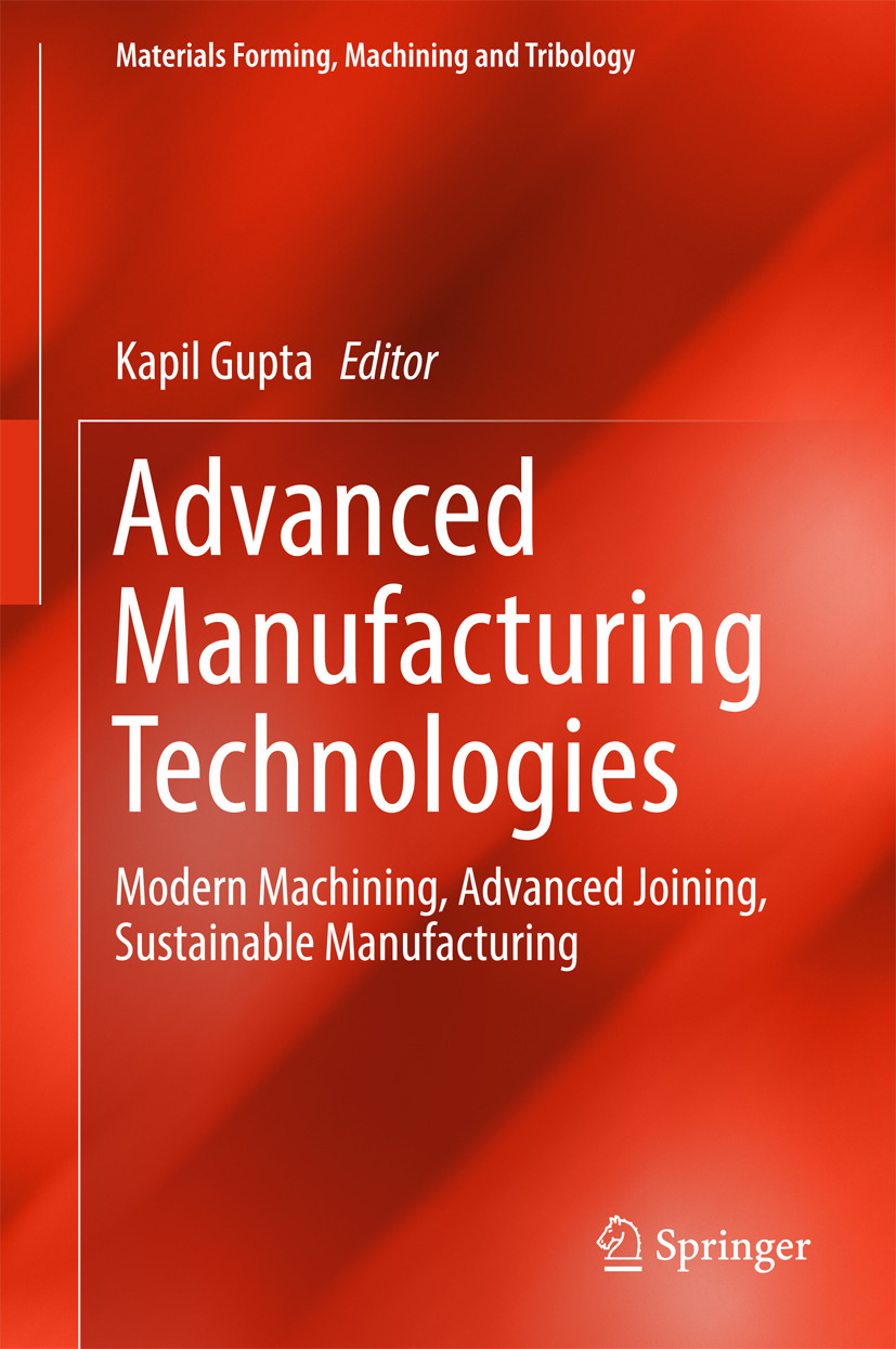 Gupta, Kapil - Advanced Manufacturing Technologies, ebook
