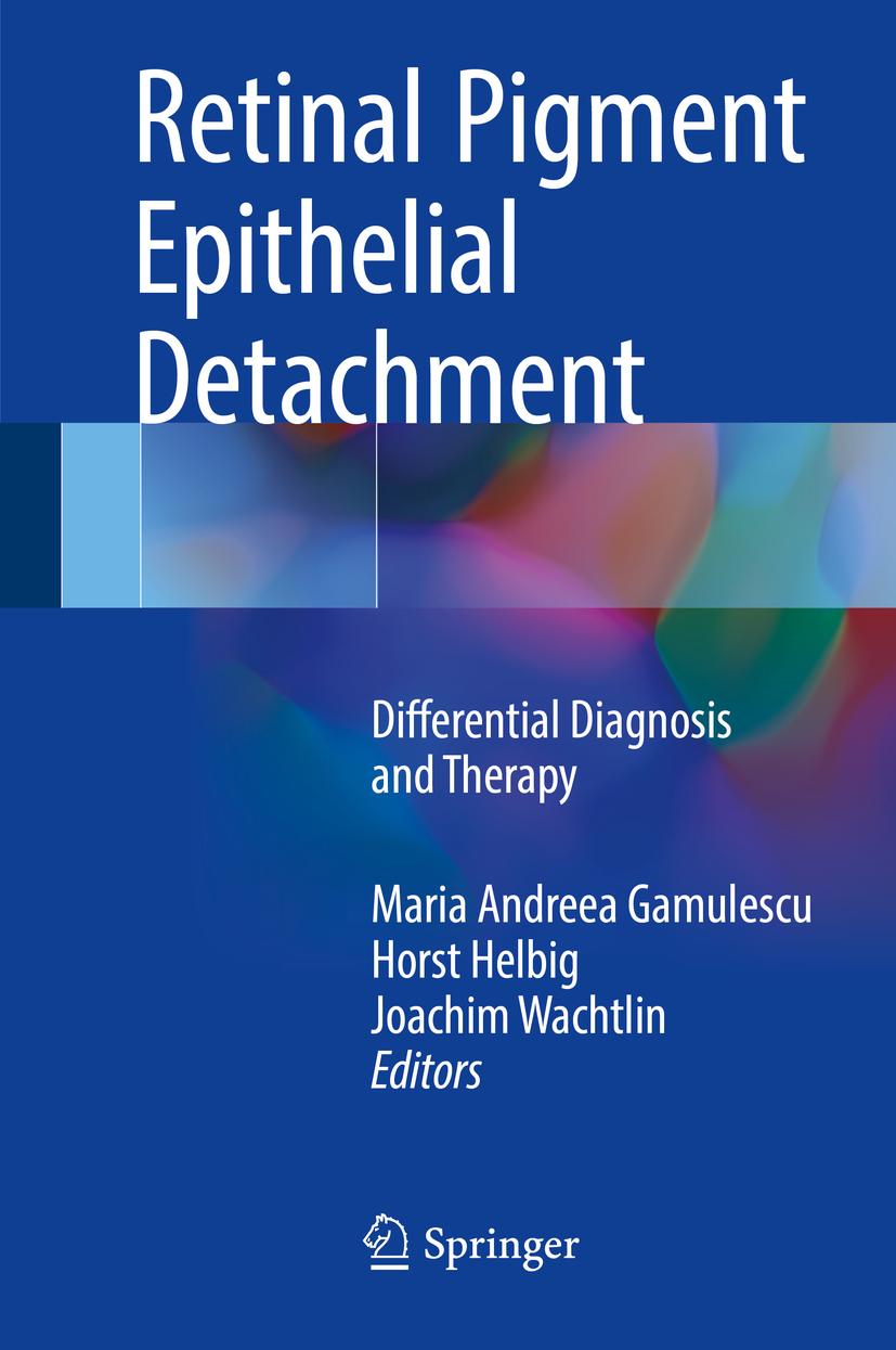 Gamulescu, Maria Andreea - Retinal Pigment Epithelial Detachment, ebook