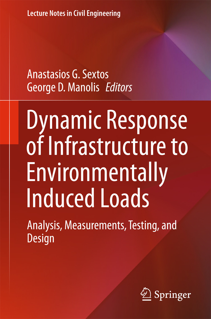 Manolis, George D. - Dynamic Response of Infrastructure to Environmentally Induced Loads, ebook