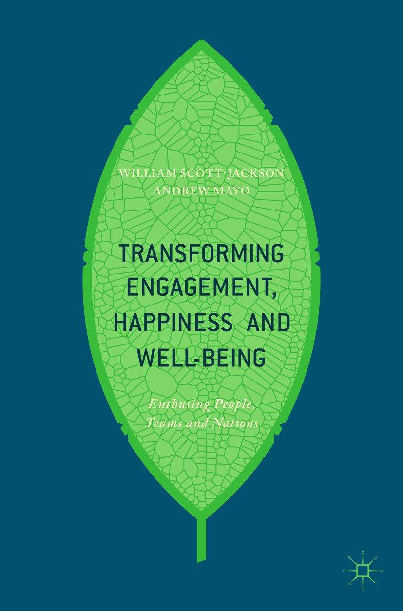 Mayo, Andrew - Transforming Engagement, Happiness and Well-Being, ebook
