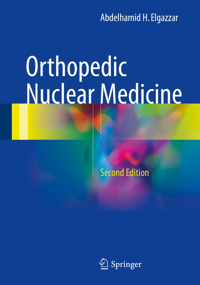 Elgazzar, Abdelhamid H. - Orthopedic Nuclear Medicine, ebook