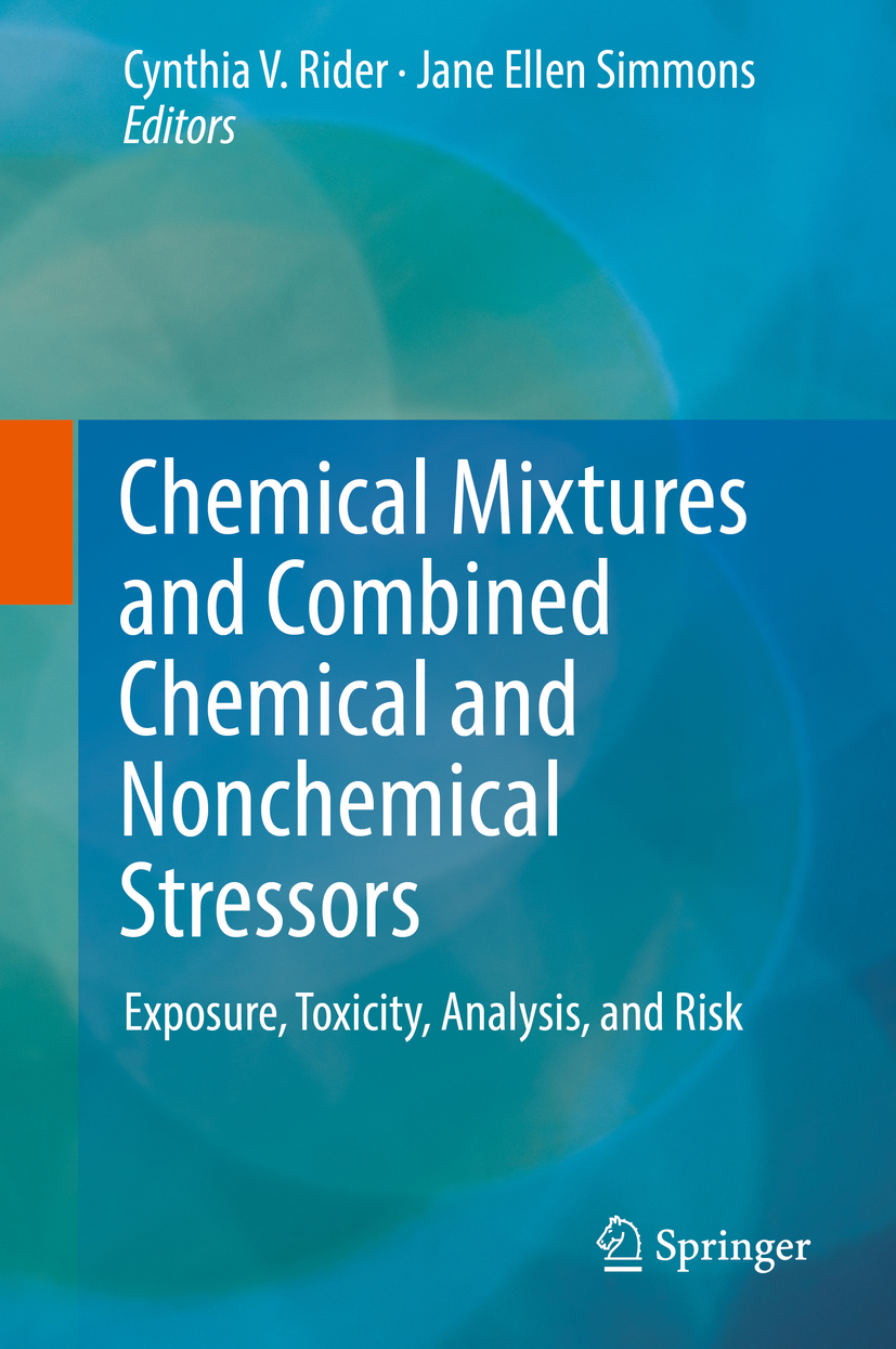 Rider, Cynthia V. - Chemical Mixtures and Combined Chemical and Nonchemical Stressors, ebook