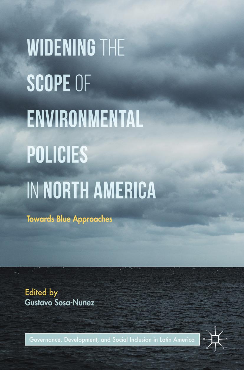 Sosa-Nunez, Gustavo - Widening the Scope of Environmental Policies in North America, ebook