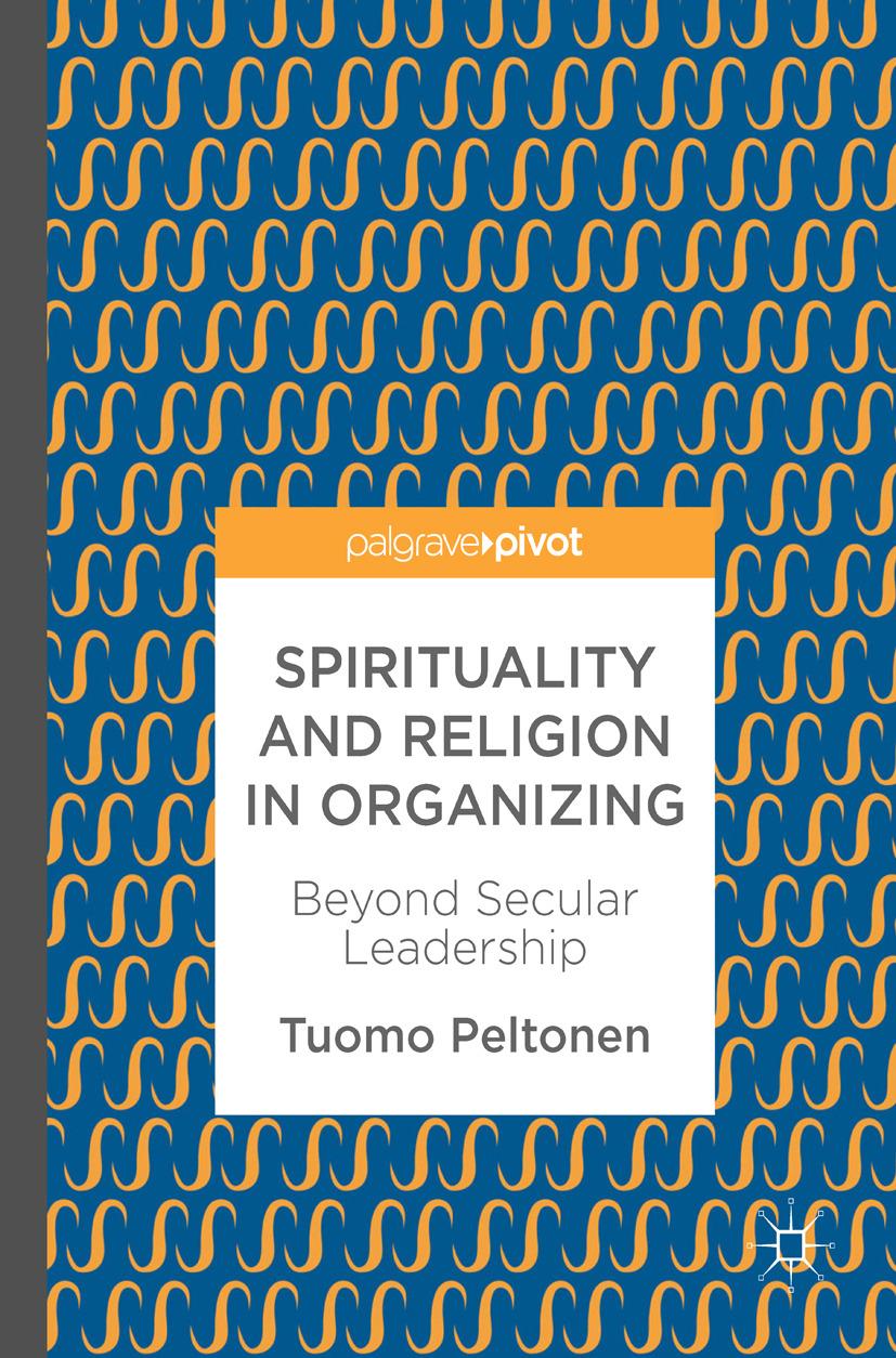 Peltonen, Tuomo - Spirituality and Religion in Organizing, ebook