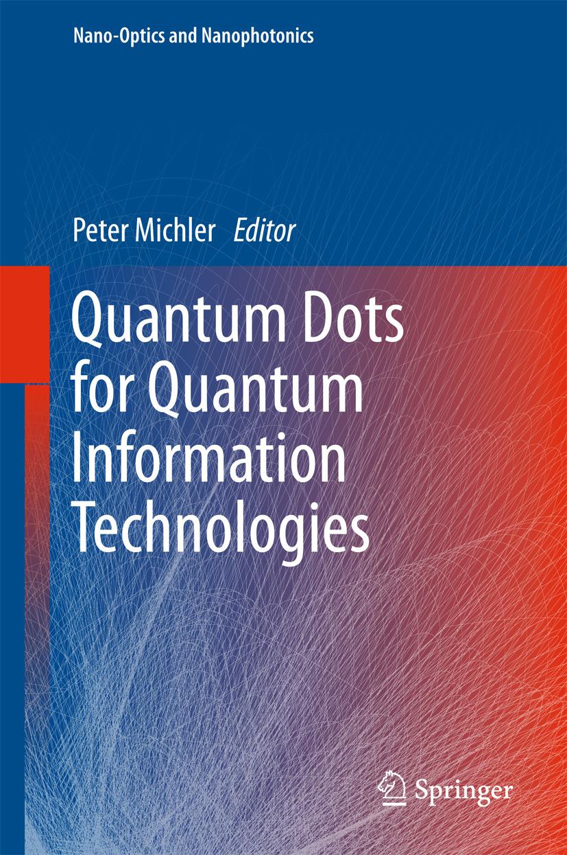 Michler, Peter - Quantum Dots for Quantum Information Technologies, e-bok