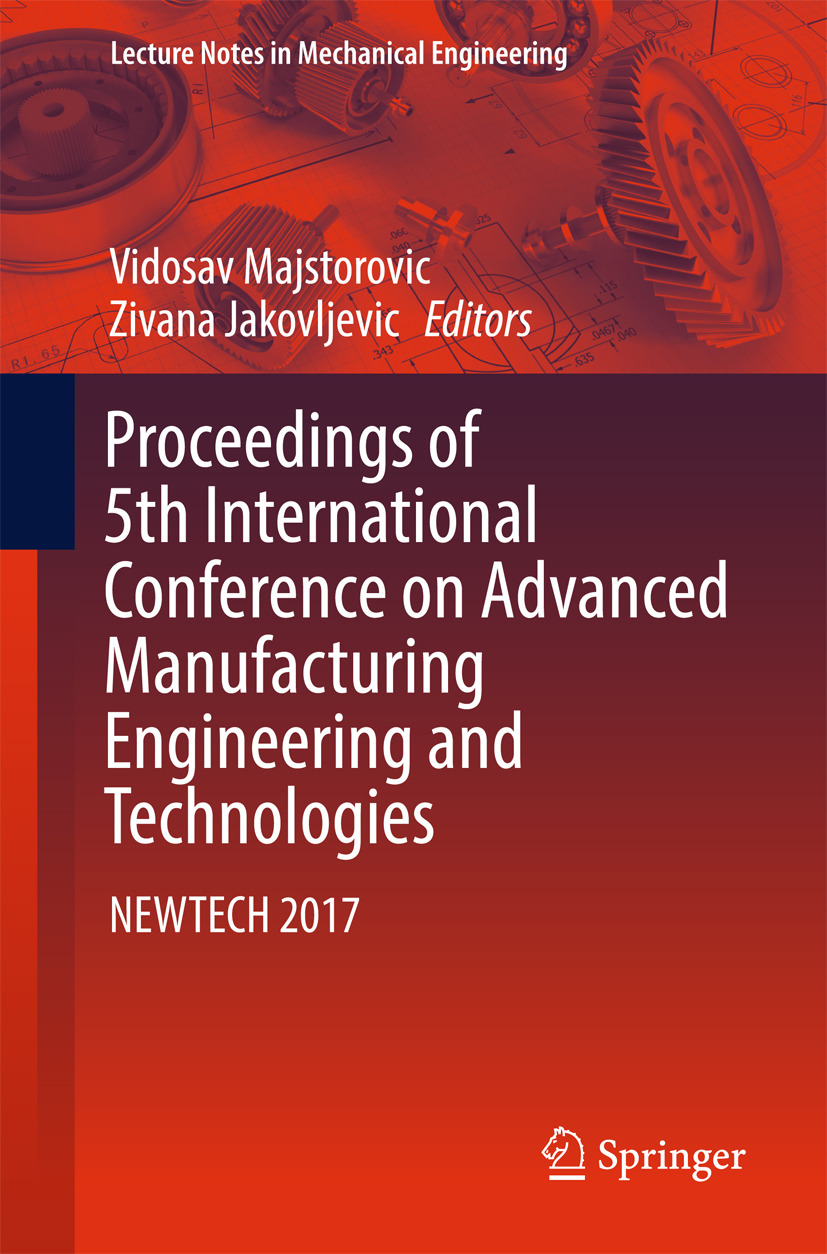 Jakovljevic, Zivana - Proceedings of 5th International Conference on Advanced Manufacturing Engineering and Technologies, ebook