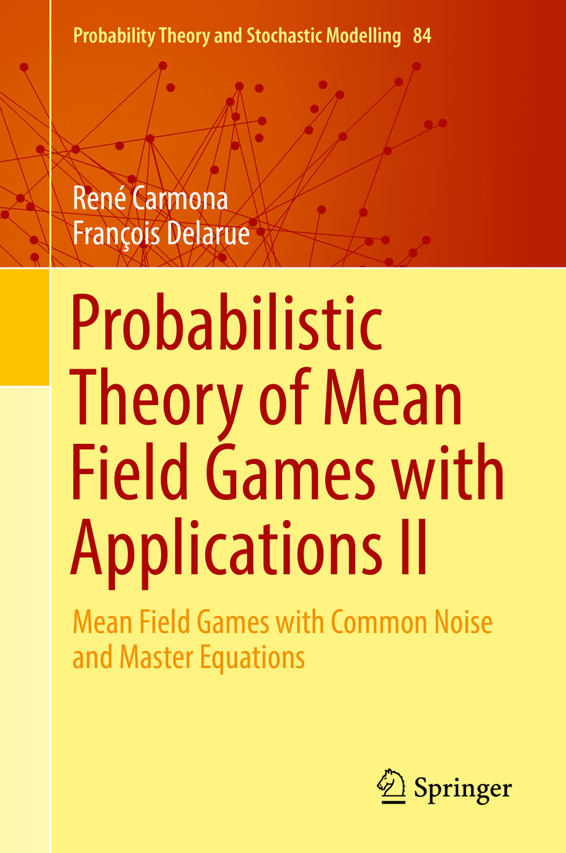Carmona, René - Probabilistic Theory of Mean Field Games with Applications II, ebook