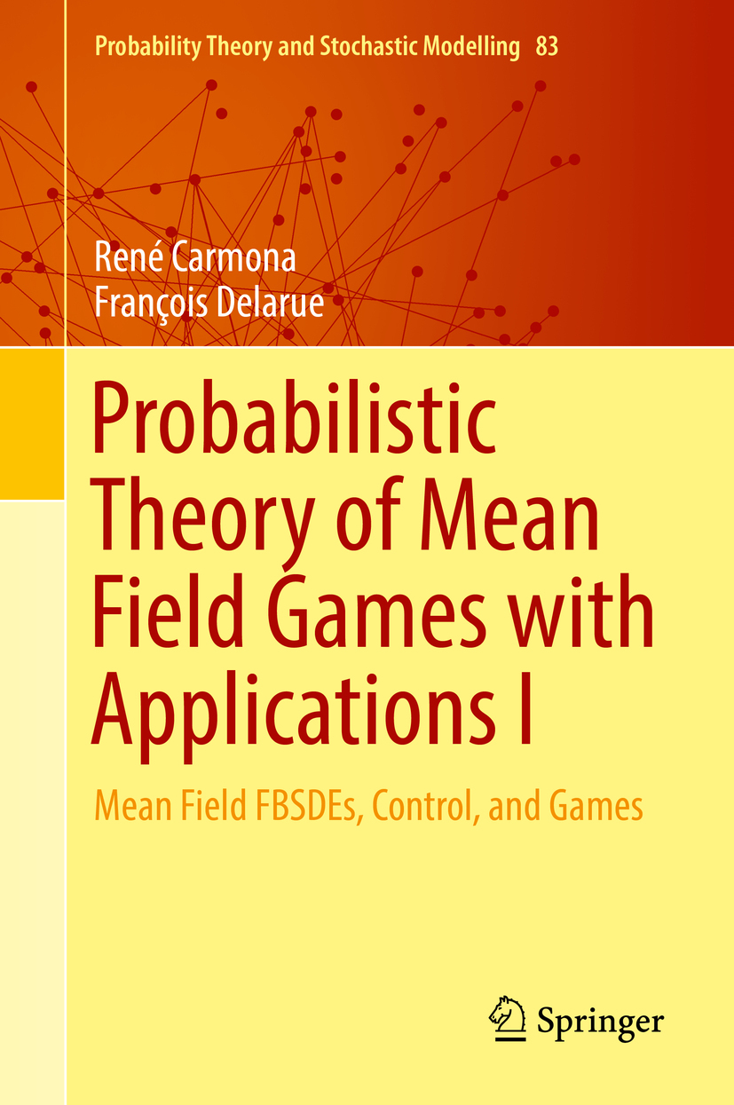 Carmona, René - Probabilistic Theory of Mean Field Games with Applications I, e-bok