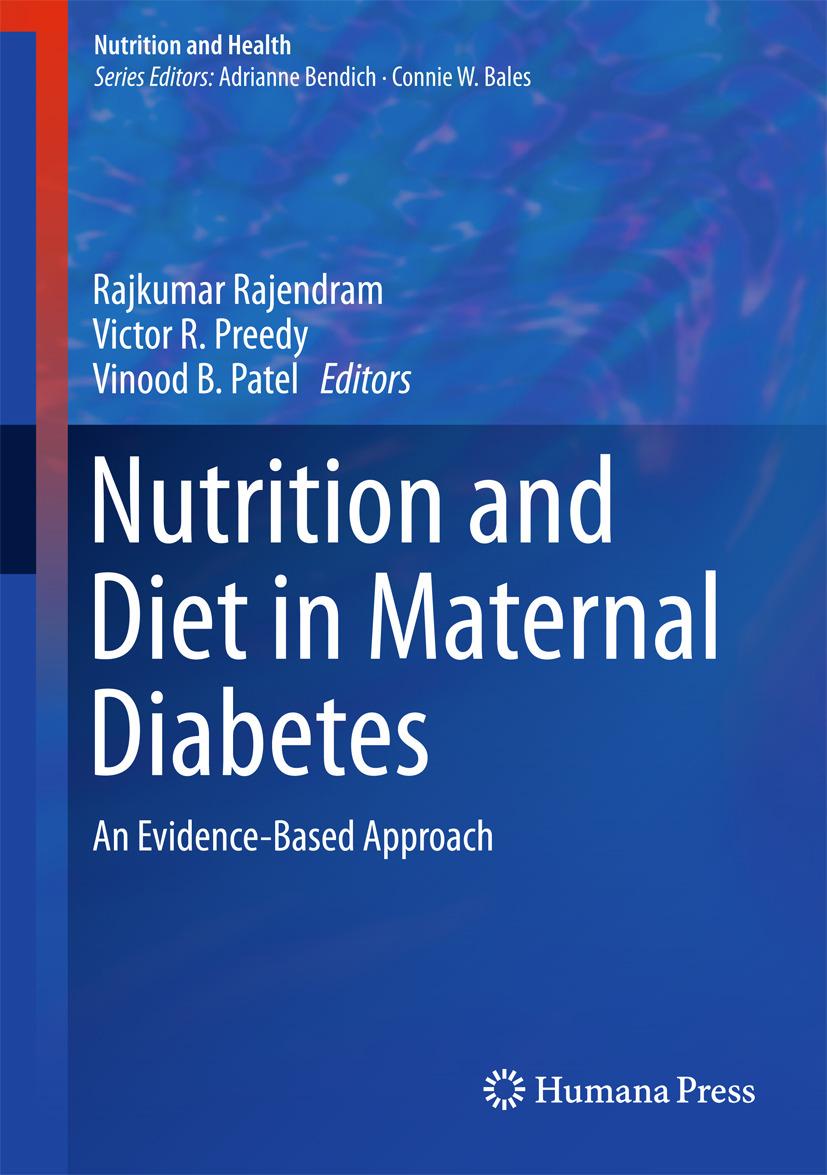 Patel, Vinood B. - Nutrition and Diet in Maternal Diabetes, e-kirja